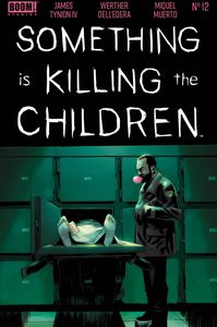 [Something Is Killing The Children #12 (Main) (Product Image)]