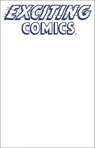 [Exciting Comics #1 (Sketch Variant Cover) (Product Image)]