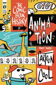 [Comic Book History Of Animation #3 (Cover A Dunlavey) (Product Image)]
