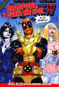 [Deadpool: All Killer No Filler Graphic Novel Collection #21: X Marks The Spot (Product Image)]