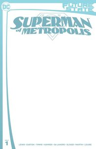 [Future State: Superman Of Metropolis #1 (Blank Card Stock Variant) (Product Image)]