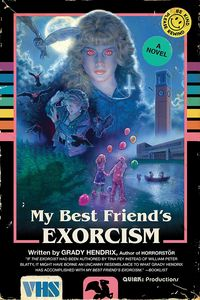 [My Best Friend's Exorcism (Signed Bookplate Edition) (Product Image)]