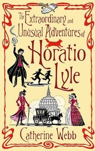 [The Extraordinary & Unusual Adventures Of Horatio Lyle (Product Image)]