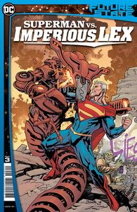 [Future State: Superman Vs Imperious Lex #3 (Cover A Yanick Paquette) (Product Image)]