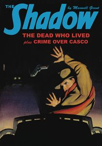 [The Shadow: Double Novel: Volume 144: Dead Lived & Crime Over Casco (Product Image)]