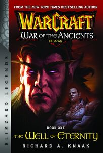 [Warcraft: War Of The Ancients: Book 1: The Well Of Eternity (Product Image)]