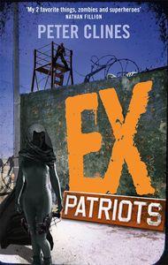 [Ex Heroes: Book 2: Ex-Patriots (Product Image)]