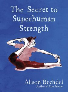 [The Secret To Superhuman Strength (Hardcover Signed Bookplate Edition) (Product Image)]