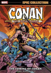 [Conan The Barbarian: The Original Marvel Years: Epic Collection: Coming Of Conan (Product Image)]