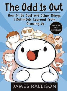 [The Odd 1s Out: How to Be Cool and Other Things I Definitely Learned From Growing Up (Product Image)]