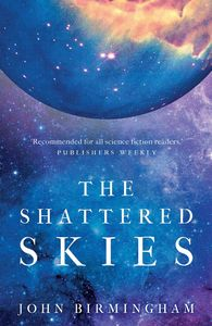 [The Cruel Stars Trilogy: Book 2: The Shattered Skies (Hardcover) (Product Image)]
