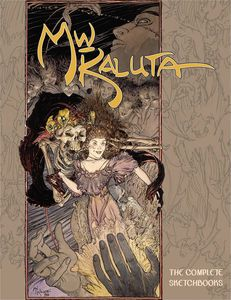 [Michael WM. Kaluta: The Complete Sketchbooks (Hardcover) (Product Image)]