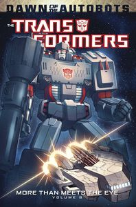 [Transformers: More Than Meets The Eye: Volume 6 (Product Image)]