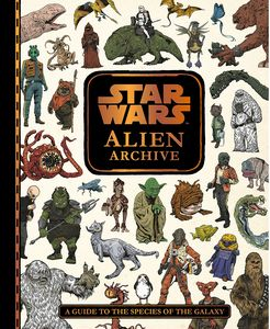 [Star Wars: Alien Archive: A Guide to the Species of the Galaxy (Hardcover) (Product Image)]
