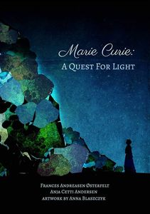 [Marie Curie: A Quest For Light (Product Image)]