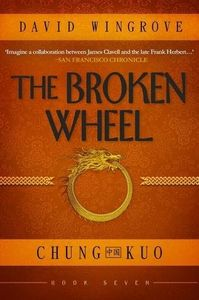 [Chung Kuo: Book 7: The Broken Wheel (Product Image)]