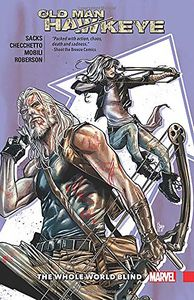 [Old Man Hawkeye: Volume 2: Whole World Blind (Product Image)]