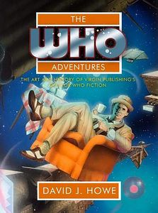 [The Who Adventures: The Art & History Of Virgin Publishing's Doctor Who Fiction (Hardcover) (Product Image)]