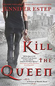 [A Crown Of Shards Novel: Kill The Queen (Product Image)]
