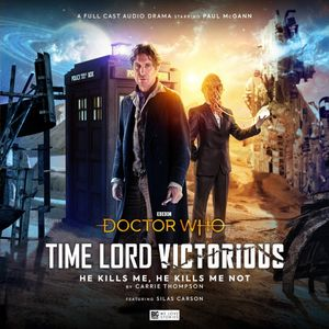[Doctor Who: Time Lord Victorious: He Kills Me, He Kills Me Not (Product Image)]