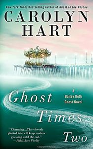 [Bailey Ruth Ghost Novel: Book 7: Ghost Times Two (Product Image)]