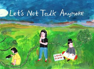 [Let's Not Talk Anymore (Product Image)]