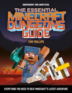 [The Essential Minecraft Dungeons Guide (Product Image)]