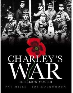 [Charley's War: Volume 8: Hitlers Youth (Hardcover) (Product Image)]