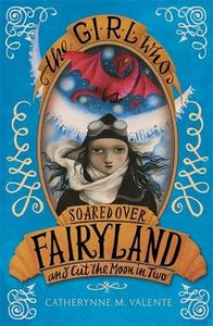 [The Girl Who Soared Over Fairyland & Cut The Moon In Two (Product Image)]