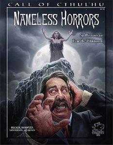 [Call Of Cthulhu: Nameless Horrors: Six Reasons To Fear The Unknown (Product Image)]