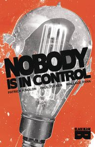 [Nobody Is In Control (Product Image)]