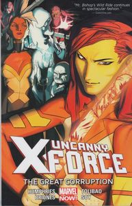 [Uncanny X-Force: Volume 3: The Great Corruption (Product Image)]