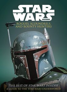 [Star Wars: Rogues Scoundrels & Bounty Hunters (Product Image)]