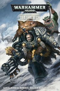 [Warhammer 40K: Deathwatch: Volume 1 (Product Image)]