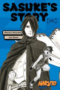 [Naruto: Sasuke's Story: Star Pupil (Light Novel) (Product Image)]