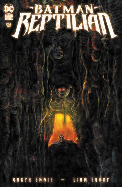 [The cover for Batman: Reptilian #2]