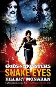 [Gods & Monsters: Snake Eyes (Product Image)]