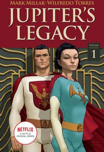 [Jupiter's Legacy: Volume 1 (Netflix Edition) (Product Image)]