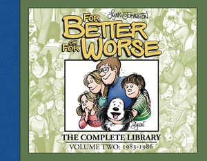 [For Better Or For Worse: The Complete Library: Volume 2 (Hardcover) (Product Image)]