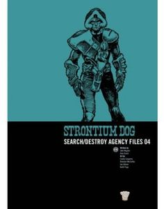 [2000AD: Strontium Dog: Search/Destroy Agency Files: Volume 4 (Product Image)]