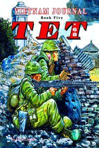 [Vietnam Journal: Volume 5: Tet '68 (Product Image)]