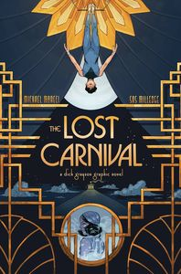 [Lost Carnival: A Dick Grayson Graphic Novel (Product Image)]