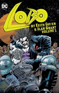 [Lobo: By Keith Giffen & Alan Grant: Volume 1 (Product Image)]