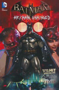 [Batman: Arkham Unhinged: Volume 1 (Product Image)]