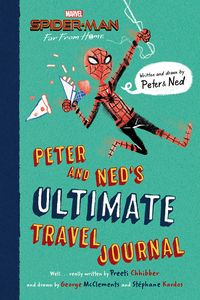 [Spider-Man: Far From Home: Peter & Neds Ultimate Travel Journal (Hardcover) (Product Image)]