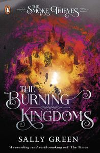 [The Smoke Thieves: Book 3: The Burning Kingdoms (Product Image)]