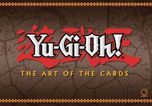 [Yu-Gi-Oh: The Art Of Cards (Hardcover) (Product Image)]