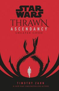 [Star Wars: Thrawn Ascendancy: Book 2: Greater Good (Signed Hardcover Edition) (Product Image)]