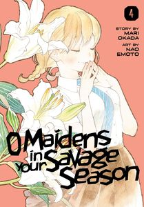 [O Maidens In Your Savage Season: Volume 4 (Product Image)]