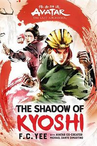 [Avatar: The Last Airbender: The Kyoshi Novels: Book 2: The Shadow of Kyoshi (Product Image)]